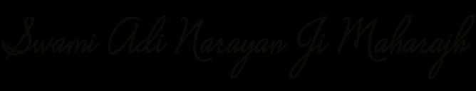 Swami Adi Narayan Ji Maharajh